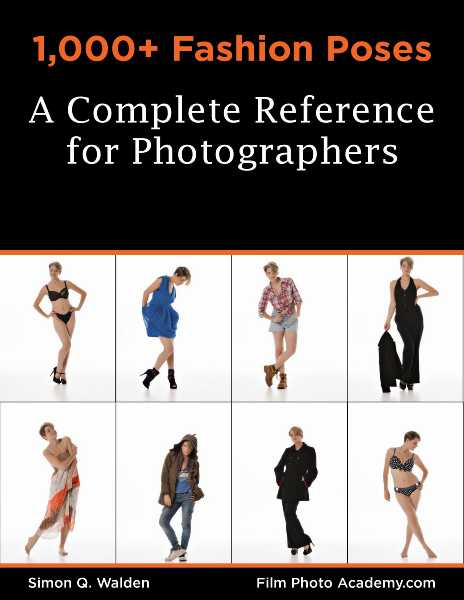 1,000+ Fashion Poses A Complete Reference Book for Photographers (PDF)